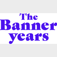 The Banner Years
